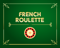 French Roulette TM